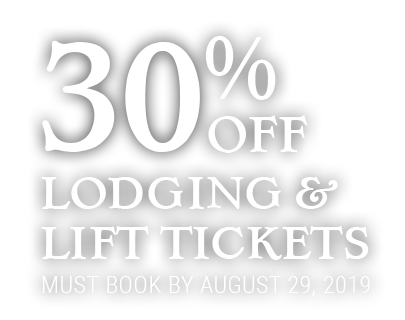 30% Off Lodging and Lift Tickets